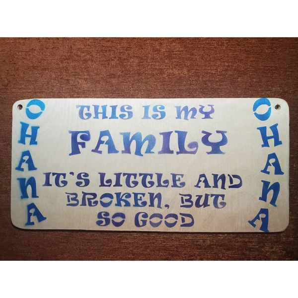 """""""Ohana. This is my family"""" sign by Eclectics Creations"""