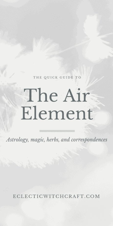 The quick guide to the air element in astrology, magic, herbs, and correspondences. Find air spells, plants related to the element of air, and astrology information. Air element aesthetic, air element dreams, air element art, air element personality, air element crystals. #magic #witch #witchcraft #astrology