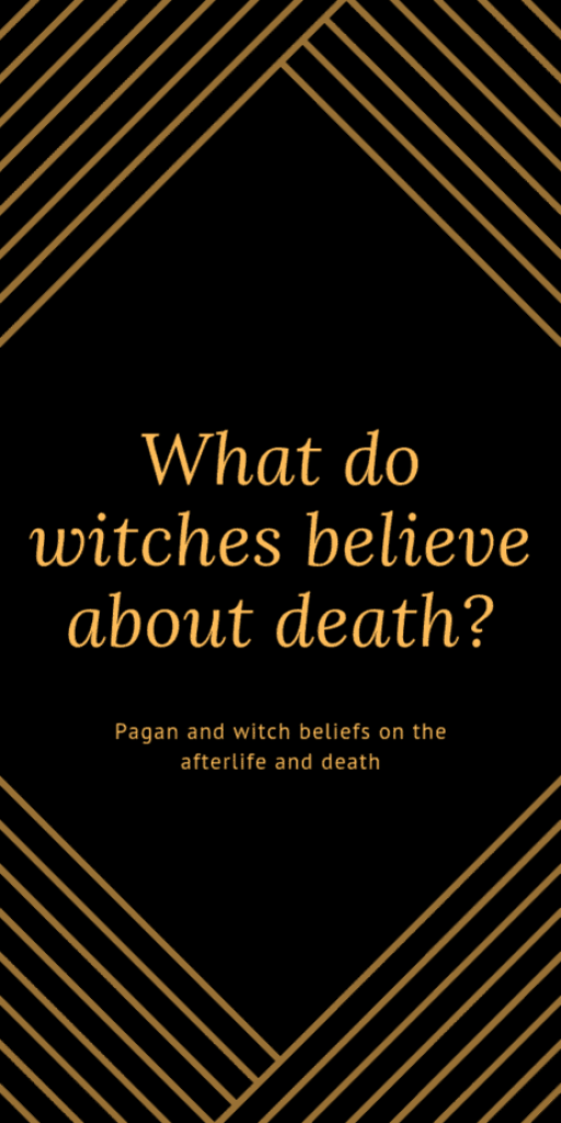 What do witches, Wiccans, and pagans believe about death? Find out what witches believe about death, whether they believe in reincarnation or ghosts, heaven or hell. Do pagans believe in sin? There are a lot of pagan and witch beliefs on death, rebirth, life and the afterlife. Are there any pagan death rituals? Is there a pagan death blessing? Learn more about paganism, Wicca, and witchcraft. #death #pagan #witch #witchcraft