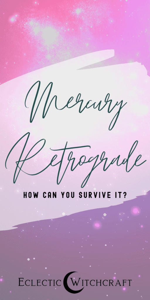How can you survive Mercury retrograde? Plus Mercury retrograde dates for 2019, 2020, and 2021. Find out the pros and cons of Mercury retrograde and tips for how to survive this difficult astrological time. This is a simple post for astrology beginners. Find out how witches survive Mercury retrograde. You can still live an easy life when Mercury is retrograde. Mercury retrograde explained without astrology. What is Mercury retrograde frequency? #mercuryretrograde #astrology #witch #witchcraft