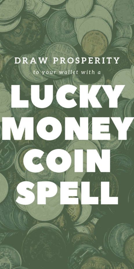 Draw prosperity to your wallet with a lucky money spell. This pagan spell uses a green candle and a coin to raise your vibration and bring money to you. Use the law of attraction and witchcraft in this easy spell for cash. Add this spell to your book of shadows. This is a real spell for witches, Wiccans, and pagans. #witchcraft #witch #pagan #wicca #money #lawofattraction #manifesting #manifestation