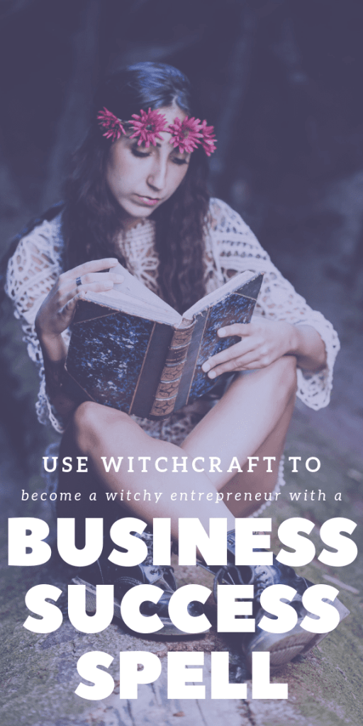 Use witchcraft to become a witchy entrepreneur with a business success spell. #witchcraft #witch #pagan #wicca #business #entrepreneur