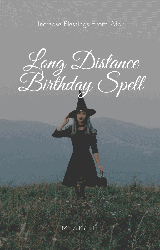 Decorative Image     Long Distance Birthday Spell: Increase Blessings From Afar {Offline Version}    This is a PDF copy of my blog post Long Distance Birthday Spell: Increase Blessings From Afar. Why should you purchase this PDF?  * So you can add this information easily to your witch's Book of Shadows * To add it to your Kindle or other ereader * For offline reading