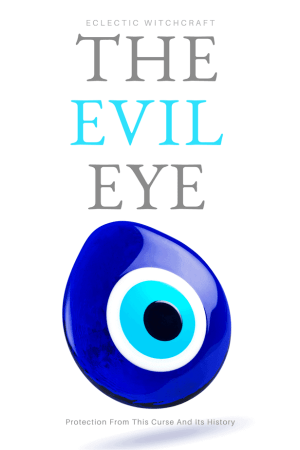 Learn all about the evil eye and how to protect yourself from this curse #witch #witchcraft #pagan #wicca