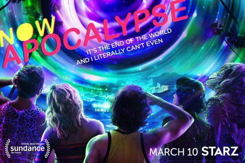Binge Full First Season of Starz's Now Apocalypse!