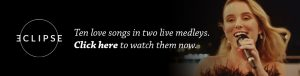 Ten love songs in two live medleys. Click here to watch them now.