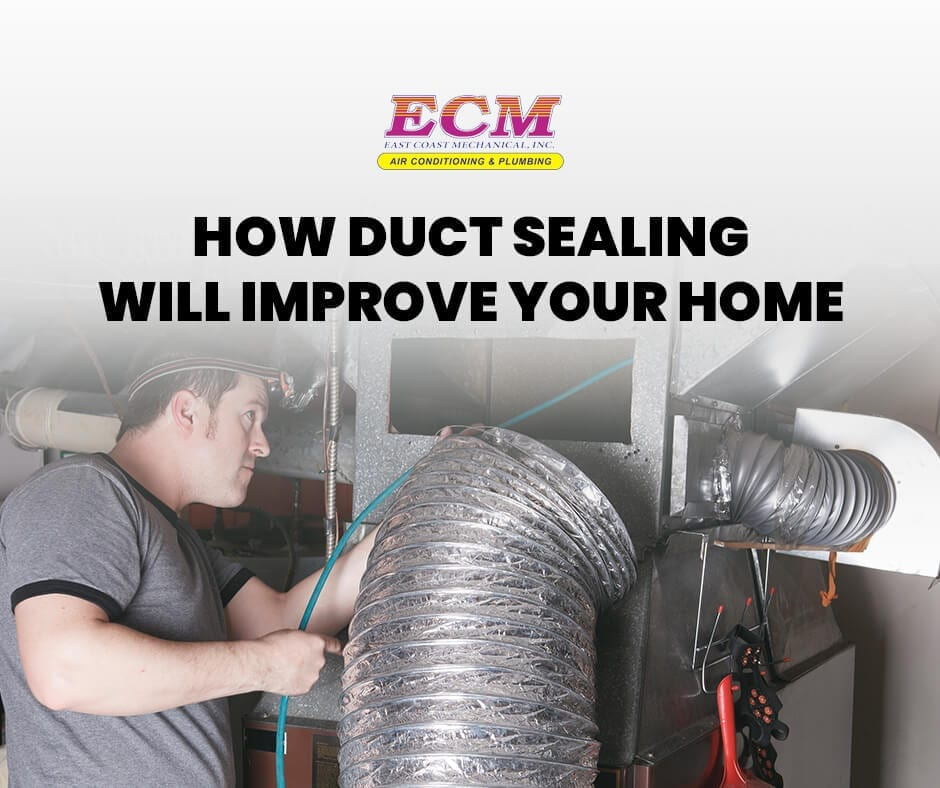 How Duct Sealing Will Improve Your Home