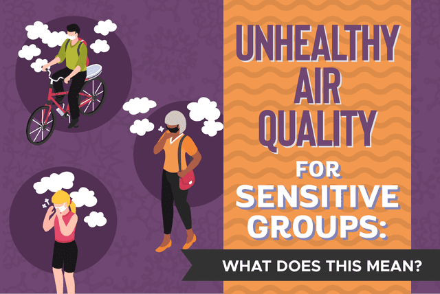 unhealthy air quality for sensitive groups