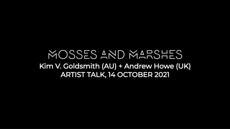 Mosses and Marshes Artist Talk thumbnail