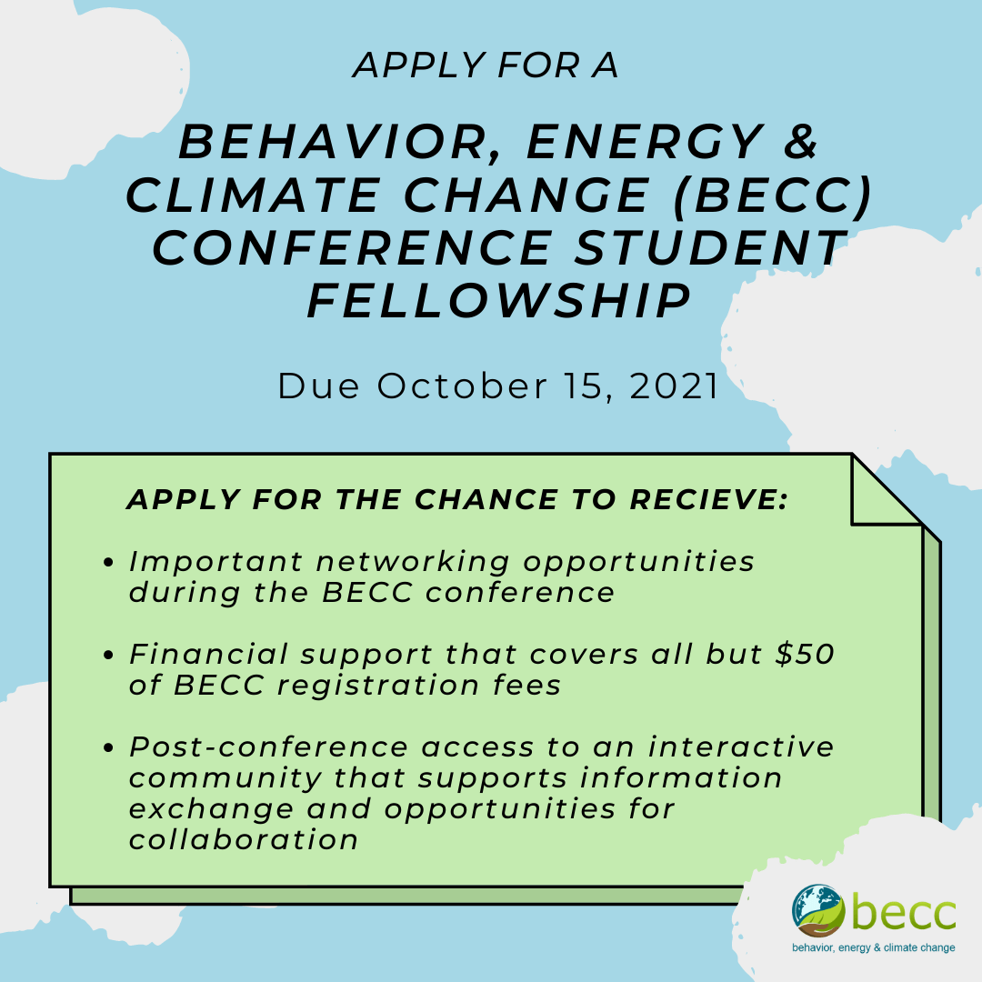 Advertisement for the 2021 Behavior, Energy, and Climate Change (BECC) Virtual Conference Student Fellowship.