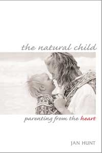 The Natural Child - Jan Hunt