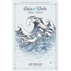 Gaia Girls Way of Water by Lee Welles