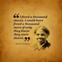 Remember the Wise Words of Harriet Tubman on MLK Day