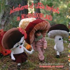 Children's Literature:  Adventures of Little Herbert in Mushroom Land