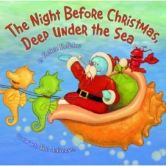 Children's Literature: The Night Before Christmas Deep Under the Sea