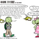 Hank D and the Bee: Be Thankful..or Else!
