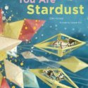 Green Children's Literature:  You Are Stardust