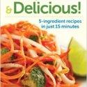 Vegetarian Cookbooks:   Raw, Quick & Delicious
