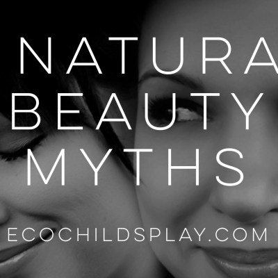 4 Natural Beauty Products Myths