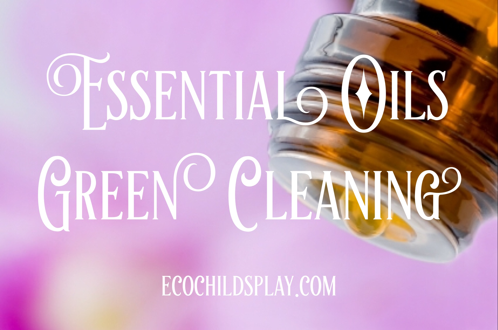 essential oils green cleaning