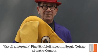 """Cavoli a merenda"" Pino Strabioli racconta Sergio Tofano al teatro Cometa"