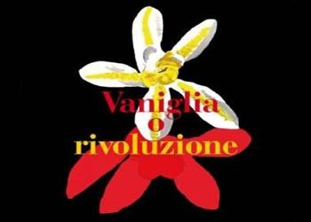 16 luglio/ Vaniglia o rivoluzione