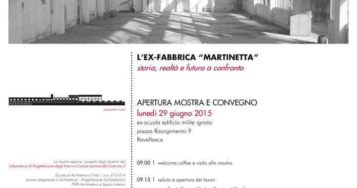 """29 giugno/ L'ex-fabbrica """"Martinetta"""". Storia, realtà e futuro a confronto"""