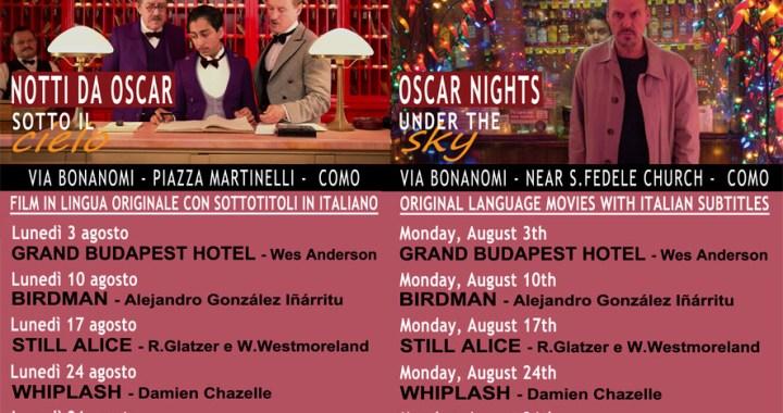 3 agosto/ Dopo Sdrive-in arrivano le notti da Oscar
