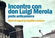 30 maggio/ Don Luigi Merola:   «Nessun bambino nasce delinquente»