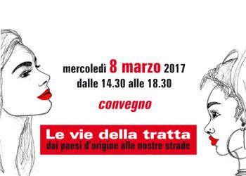 """""""Le vie della tratta"""" – 8 marzo contro il traffico di esseri umani"""