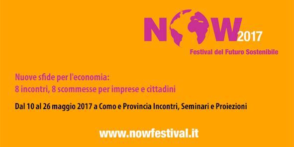 """10 maggio / Now Festival 2017:  """"Green jobs: la sostenibilità incoraggia i giovani e il lavoro"""""""
