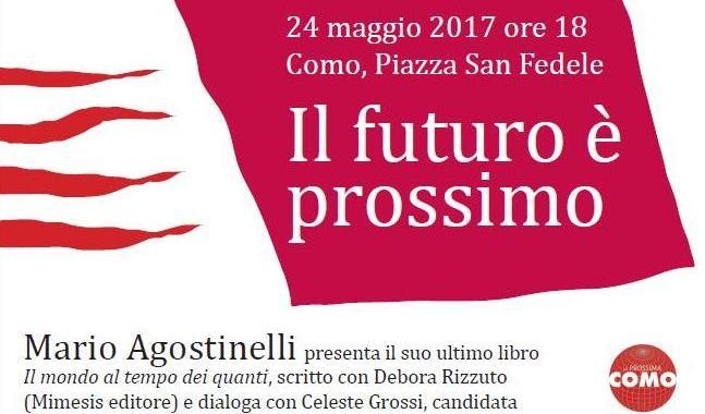24 maggio/ Mario Agostinelli presenta Il mondo al tempo dei quanti