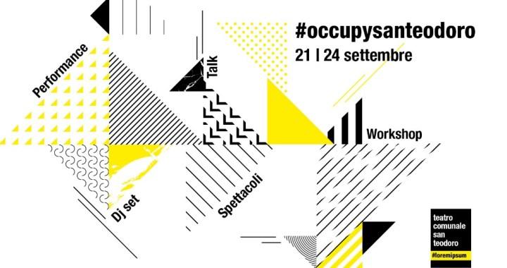 Dal 21 al 24 settembre/  Occupy San Teodoro