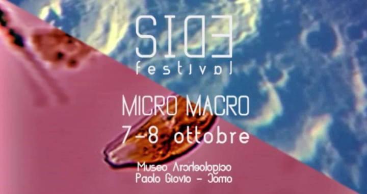 7 e 8 ottobre / micro – MACRO: seconda edizione del Side Festival