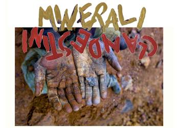 """18-25 ottobre/ """"Minerali clandestini"""""""