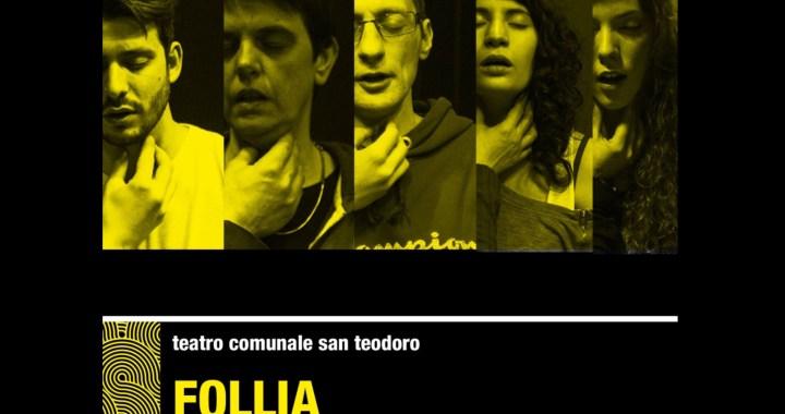 """19 e 20 gennaio/ Sold out/ """"Follia"""" al Teatro San Teodoro di Cantù"""