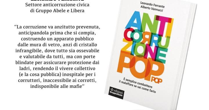 """2 marzo/ Libera Como incontra Leonardo Ferrante, co-autore di """"Anticorruzione pop"""""""