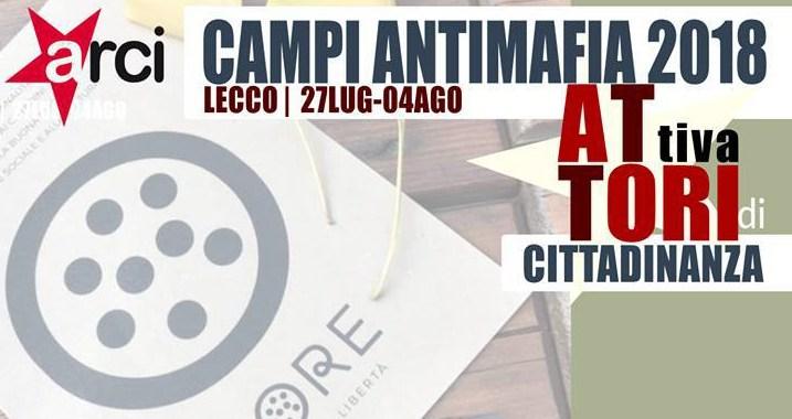 """27 luglio – 4 agosto/ Lecco/ """"Attivatori di cittadinanza"""", campo antimafia. Iscrizioni aperte fino al 30 giugno"""