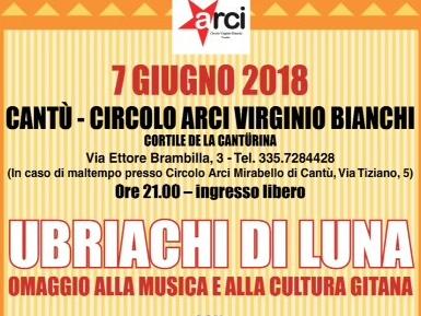 """7 giugno/ Cantù/ """"Ubriachi di luna"""" al circolo Virginio Bianchi"""