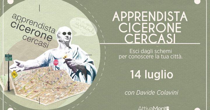 14 luglio/ Apprendista Cicerone cercasi