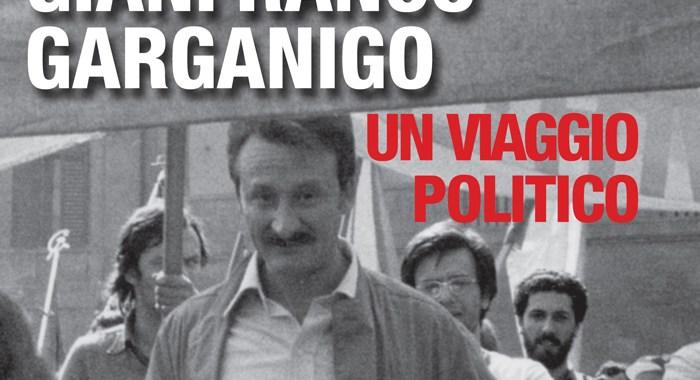 14 giugno/ Il viaggio politico di Gianfranco Garganigo
