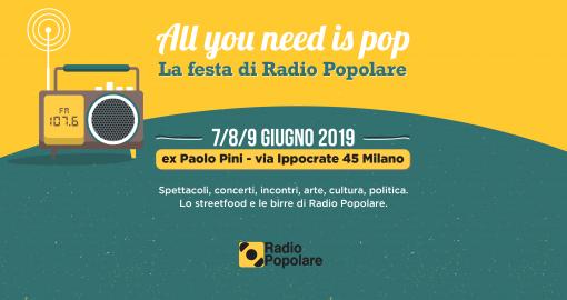7 giugno/ All you need is pop/ Radio popolare in festa