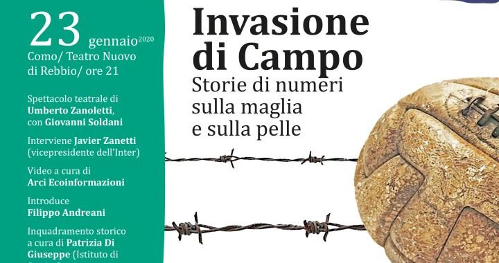 23 e 24 gennaio/ Invasione di Campo