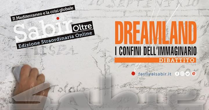 11 giugno/ Arciwebtv/ Sabir 2020/ Dreamland