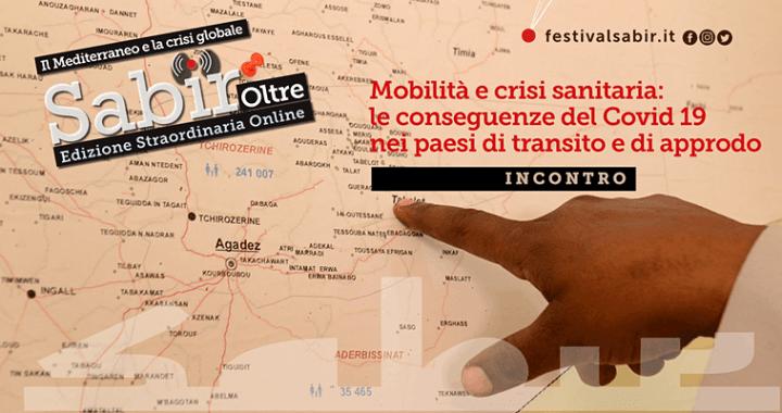 5 giugno/ Arciwebtv/ Sabir/ Mobilità e crisi sanitaria: le conseguenze del Covid 19 nei paesi di transito e di approdo
