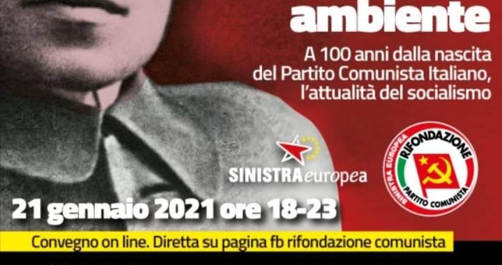 Video / 100 anni P.C.I. / Convegno on line di Sinistra Europea e Prc