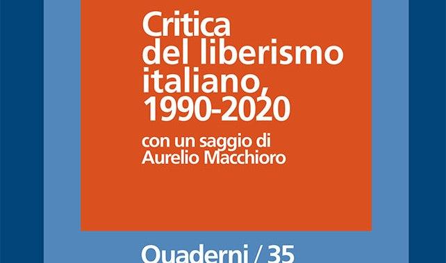 Diretta/ Luca Michelini/ Il liberismo italiano, 1990-2021
