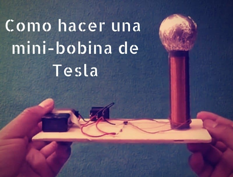 Como hacer una mini-bobina de Tesla