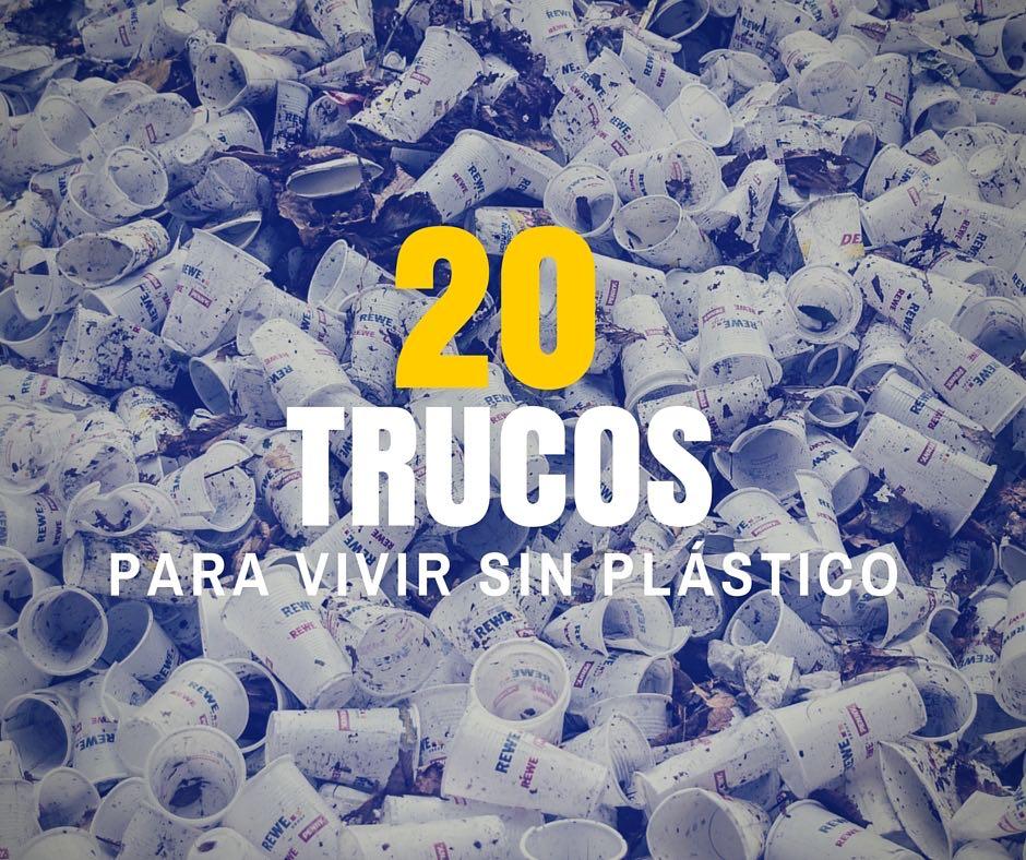 Trucos para vivir sin plastico