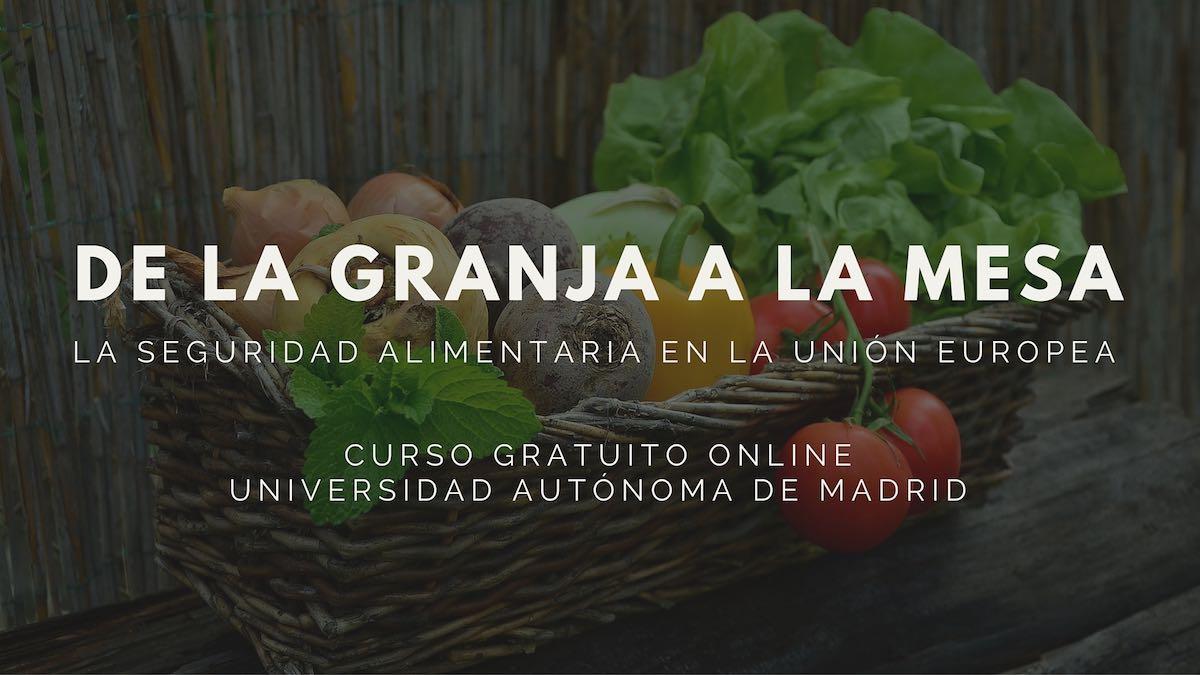 De la granja a la mesa: La seguridad alimentaria en la Unión Europea